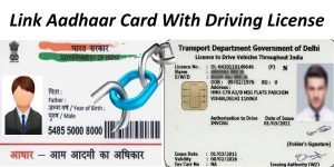 Link Driving License with Aadhaar Card