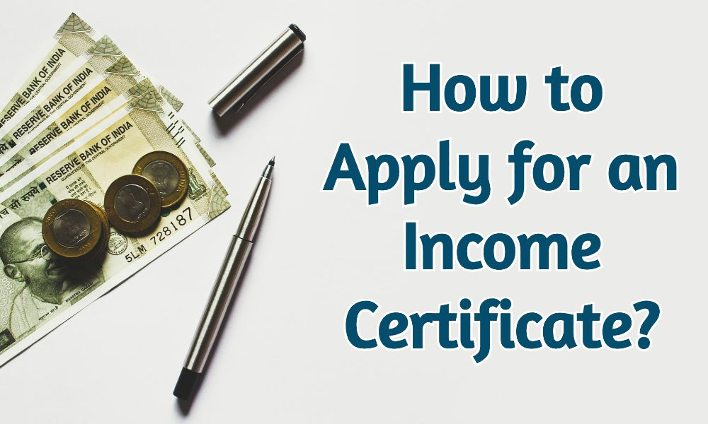 Income Certificate – How to Apply & Track Application?