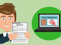 Caste Certificate: Apply for  SC/ST/OBC Caste Certificate