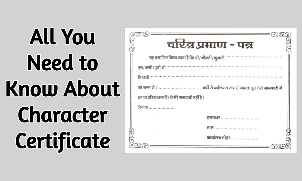 All You Need to Know About Character Certificate