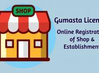 Gumasta License: Online Registration of Shop & Establishment
