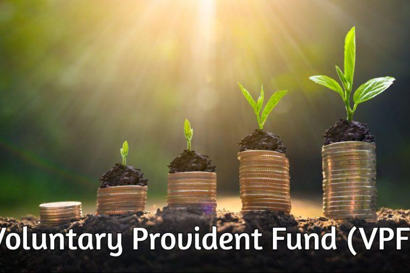 How to Apply for Voluntary Provident Fund (VPF)